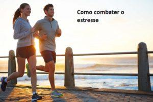 A atividade física combate o estresse